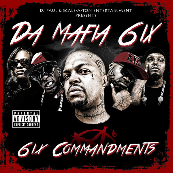 Da Mafia 6ix – 6ix Commandments Cover